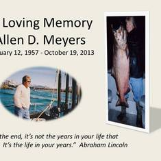 Memorial Tribute to Allen D. Meyers - Al always admired Abraham Lincoln and felt fortunate to share the same birthday.