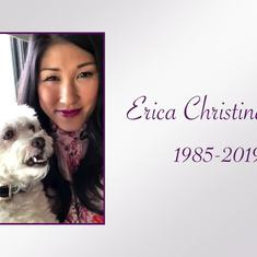 Erica's Video Tribute played at her funeral service on 3-30-2019