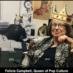 "In 2013 the attendees of the FWPCA crowned Felicia ""Queen of Pop Culture""!"
