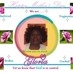 Gloria ~ Happy Mother's Day, My Beautiful Sister