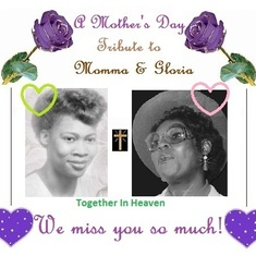 Gloria & Momma in Heaven