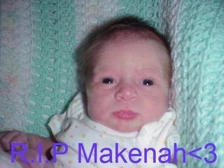 We all love and miss you Makenah