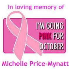 IN MEMORY OF MICHELLE PINK  FOR OCTOBER!