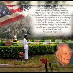Dad's Military funeral that he so deserved as a Sailor in the Navy.  Thank you for being in my life and taking care of all of your kids, grand-kids and Great-grandkids.  You have left us with a broken heart, but when we reflect on the times we shared wit